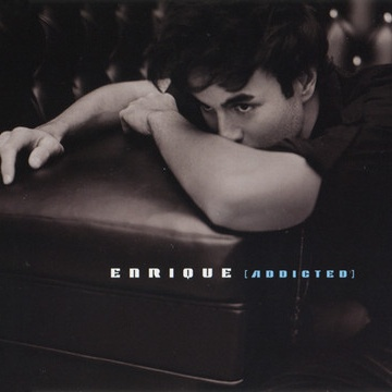 Enrique Iglesias - Addicted (Single)