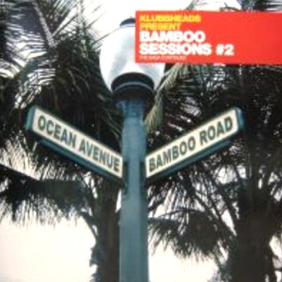 Klubbheads - Bamboo Sessions #2 (EP)