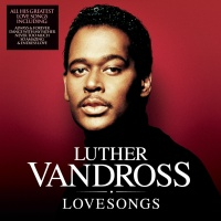 Luther Vandross - Lovesongs (Compilation)