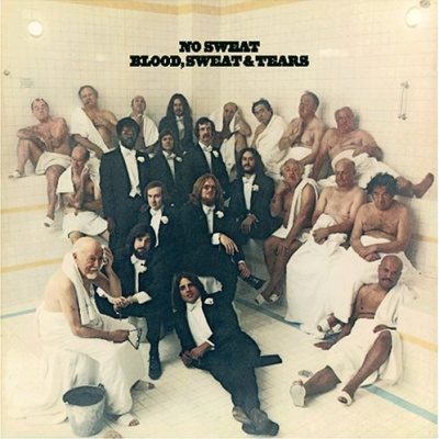 Blood Sweat And Tears - No Sweat (Album)