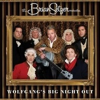 The Brian Setzer Orchestra - Wolfgang's Big Night Out