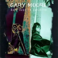 Gary Moore - Dark Days in Paradise (Album)
