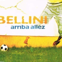 Bellini - Arriba Allez (Single)