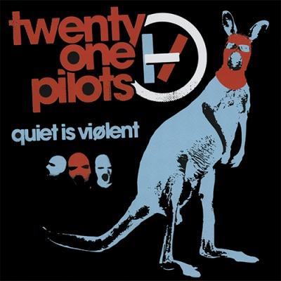 Twenty One Pilots - Quiet is Violent