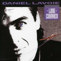 Daniel Lavoie - Long Courrier (Album)