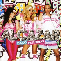 Alcazar - Disco Defenders. CD2. (Album)