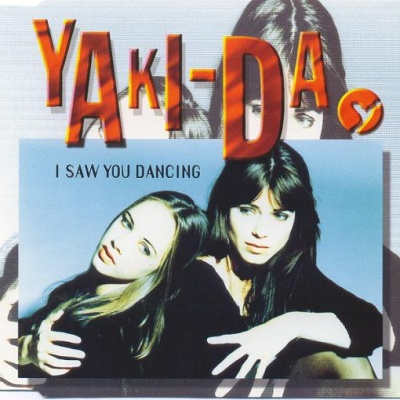 Yaki-Da - I Saw You Dancing (Single)