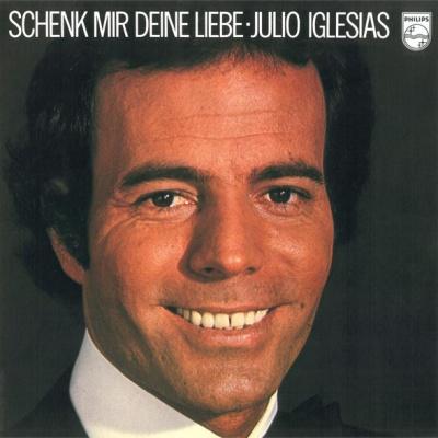 Julio Iglesias - Schenk Mir Deine Liebe (Album)