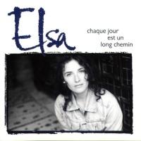 Elsa - Chaque Jour Est Un Long Chemin (Album)