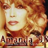 Amanda Lear - Follow Me Back In My Arms