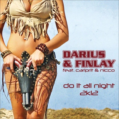 Darius & Finlay - Do It All Night (Single)