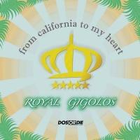 Royal Gigolos - Tell It To My Heart (Single Edit)