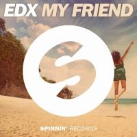 My Friend (Original Mix)