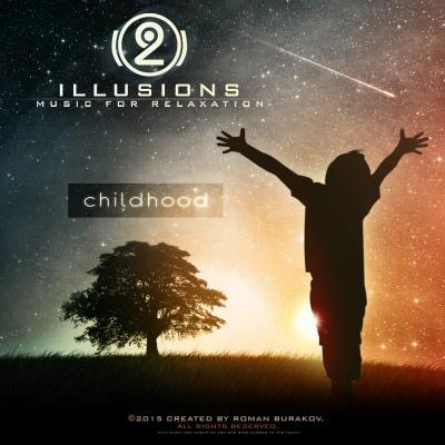 2Illusions - Childhood (Album)