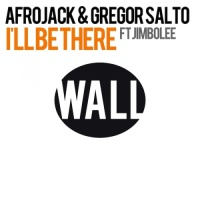 Afrojack - I'll Be There