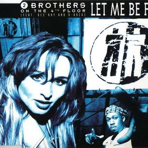 2 Brothers On The 4th Floor - Let Me Be Free (Album)
