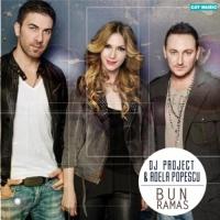 DJ Project - Bun Ramas (Master Release)