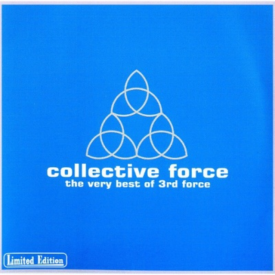 3rd Force - Collective Force: The Very Best Of 3rd Force
