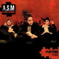 A State Of Mind - Platypus Funk (Album)