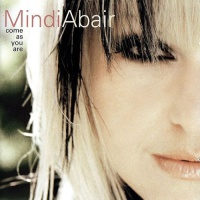 Mindi Abair - Come As You Are (Album)