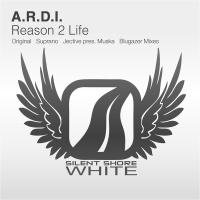 A.R.D.I. - Reason 2 Life (Single)