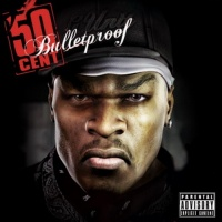 50 Cent - Bulletproof - The Soundtrack (Soundtrack)