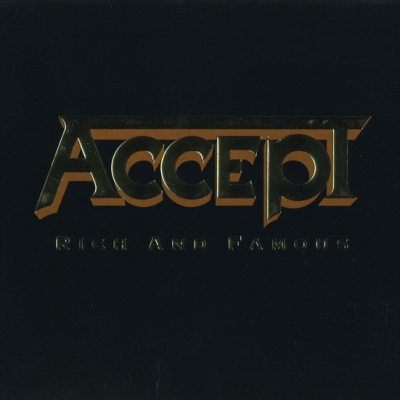 Accept - Rich And Famous (Single)