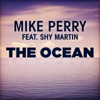 Mike Perry ft. Shy Martin - The Ocean