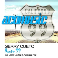 Gerry Cueto - Route 99 (Single)