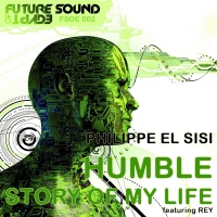 Philippe El Sisi - Humble / Story Of My Life (Single)