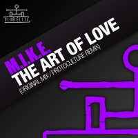 M.I.K.E. - The Art Of Love (Single)