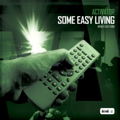 DJ Activator - Some Easy Living