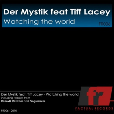 Tiff Lacey - Watching The World (ReOrder Dub Mix)