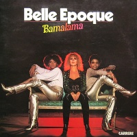 Belle Epoque - Bamalama (Album)