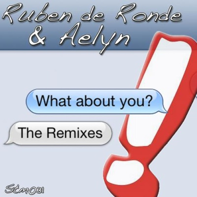 Aelyn - What About You (The Remixes)
