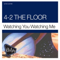 4-2 The Floor - Watching You Watching Me