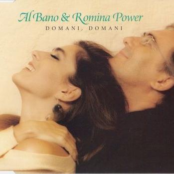 Al Bano & Romina Power - Domani, Domani