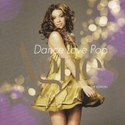 Agnes Carlsson - Dance Love Pop - The Love Love Love Edition (Album)