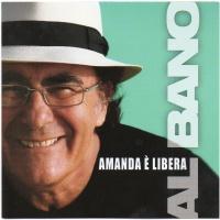 Al Bano Carrisi - Amanda È Libera