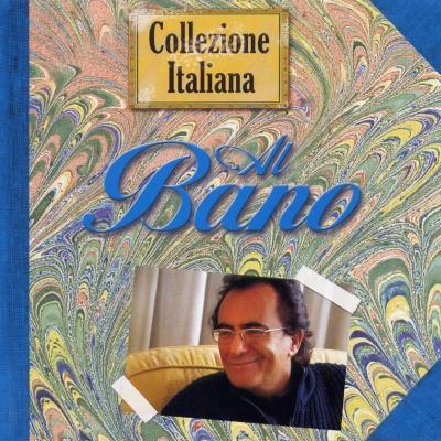 Al Bano Carrisi - Collezione Italiana CD 1