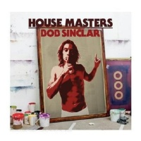 Bob Sinclar - House Masters (Album)