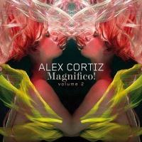 Alex Cortiz - Magnifico! Volume 2