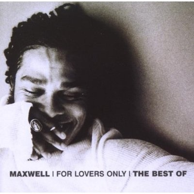 Maxwell - For Lovers Only: The Best Of