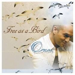 Omar Akram - Free As A Bird