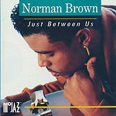 Norman Brown - Something Just For You