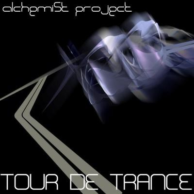 Alchemist Project - Tour De Trance (Album)