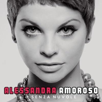Alessandra Amoroso - Senza Nuvole (Album)