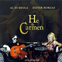 Al Di Meola - He & Carmen (Album)