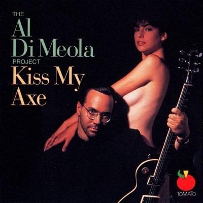 Al Di Meola - Kiss My Axe (Album)