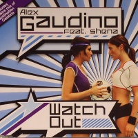 Alex Gaudino - Watch Out (Album)